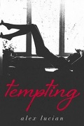 Tempting, Tome 1 : Tempting