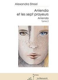 Couverture du livre : Anienda et les 7 prayeurs