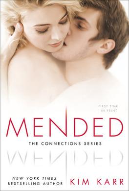 Couverture du livre : Connections tome 3 : Mended