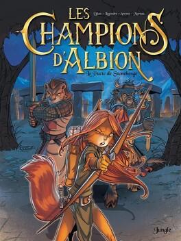 Couverture du livre : Les champions d'Albion, tome 1 : Le pacte de Stonehenge