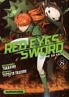 Red Eyes Sword - Akame ga Kill !, Tome 8