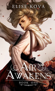 Air Awakens, Tome 1
