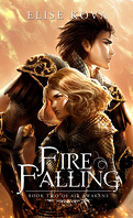 Air Awakens, Tome 2 : Fire Falling