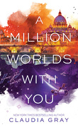Firebird, Tome 3 : A million worlds with you