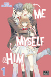 couverture Me, Myself & Him, tome 1