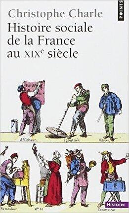 Couverture du livre : Histoire sociale de la France au XIXe siècle