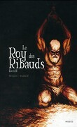 Le roy des Ribauds, Livre II