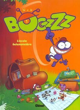 Couverture du livre : Bogzzz, tome 1 : L'École Buissonnière