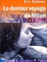 Couverture du livre : Le dernier voyage de Milan
