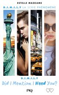 D.I.M.I.L.Y, Tome 2 : Did I Mention I Need You?