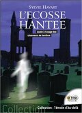 L'Ecosse hantée, guide à l'usage des chasseurs de fantômes