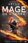 couverture L'Âge des Ténèbres, Tome 1 : Mage de Guerre