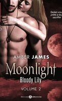 Moonlight, Tome 2: Bloody Lily (L'Intégral)