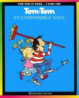 Couverture du livre : Tom-Tom et Nana, Tome 1 : Tom-Tom et l'impossible Nana