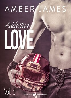 Couverture de Addictive Love, tome 1