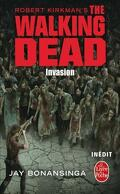 The Walking Dead, tome 6 : Invasion