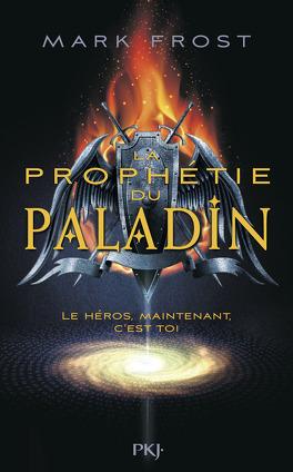 Couverture du livre : La prophétie du paladin, Tome 1