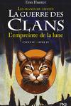 couverture La Guerre des Clans, Cycle 4 : Les signes du destin, tome 4 : L'empreinte de la lune