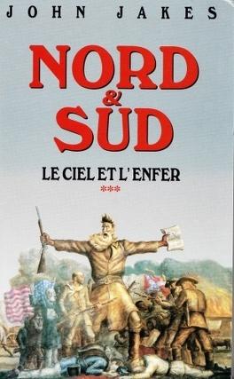 Couverture du livre : Nord et Sud, tome 3/3 : Le ciel et l'enfer