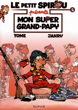 Couverture du livre : Le petit Spirou présente, tome 2 : Mon super grand-papy