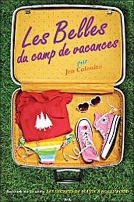 Couverture du livre : Les belles du camp de vacances