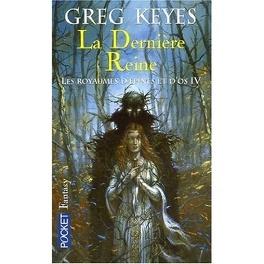 Couverture du livre : Les Royaumes d'épines et d'os, tome 4 : La Dernière reine