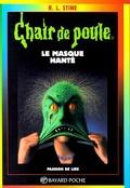 Chair de poule, tome 11 : Le masque hanté