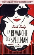 Les Spellman, tome 3 : La Revanche des Spellman
