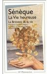 couverture La Vie heureuse ; La Brièveté de la vie