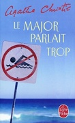 Le major parlait trop