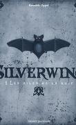 Silverwing, Tome 1 : Les ailes de la nuit