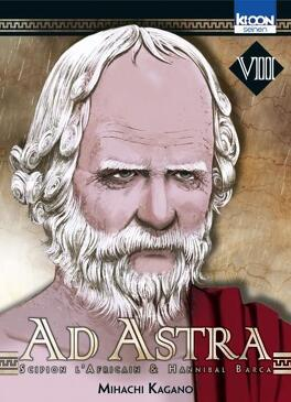 Couverture du livre : Ad Astra : Scipion l'Africain & Hannibal Barca, Tome 8