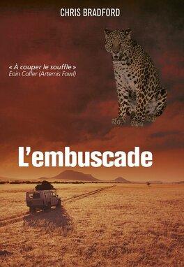 Couverture du livre : Bodyguard, Tome 3 : L'Embuscade
