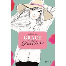 Couverture du livre : Grace and Fashion, Tome 3 : Embrasse-moi !