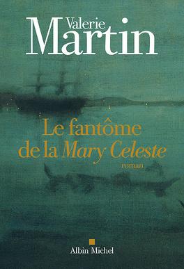 Couverture du livre : Le fantôme de la Mary Céleste