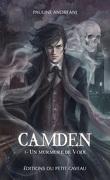 Camden, Tome 1 : Un murmure de voix