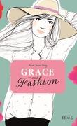 Grace and Fashion, Tome 3 : Embrasse-moi !