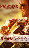 Rustic, Tome 1 : Rustic Melody