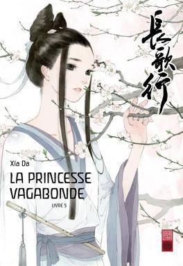 Couverture du livre : La Princesse vagabonde, Tome 5