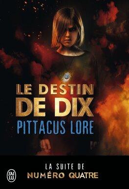 Couverture du livre : Les Loriens, tome 6 : Le Destin de Dix