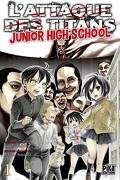 L'Attaque des Titans - Junior High-School, tome 1
