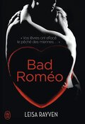 Starcrossed, Tome 1 : Bad Romeo
