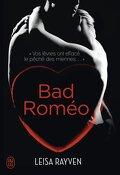 Starcrossed, Tome 1 : Bad Romeo