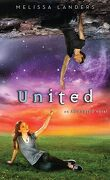 Alienated, tome 3 : United