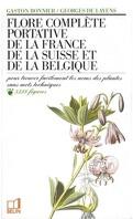 Flore complète portative de la France de la Suisse et de la Belgique