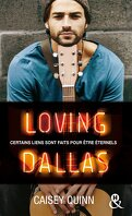 Neon Dreams, Tome 2 : Loving Dallas
