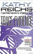 Tory Brennan, Tome 6 : Trace Evidence - A Virals Short Story Collection