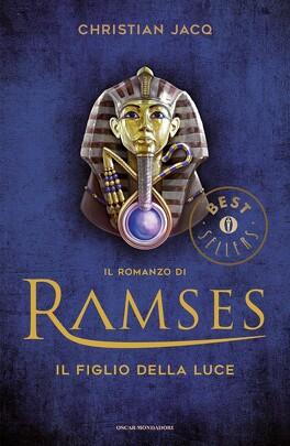 Couverture du livre : Ramsès, Tome 1 : Le Fils de la lumière