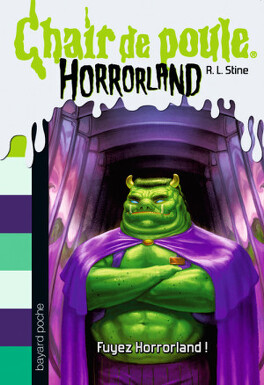 Chair De Poule Horrorland Tome 11 Fuyez Horrorland