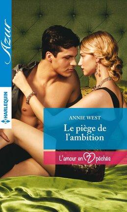 Couverture du livre : L'amour en 7 péchés, Tome 5 : Le piège de l'ambition